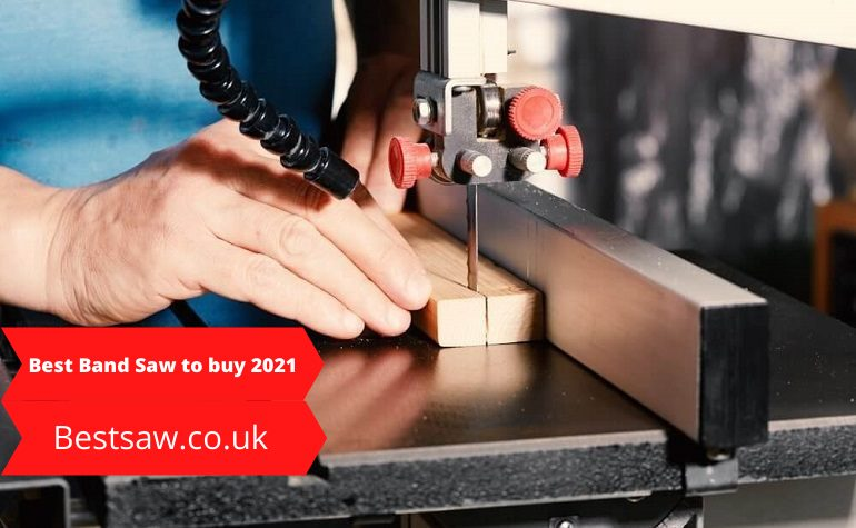 Best band Saw to buy in 2021