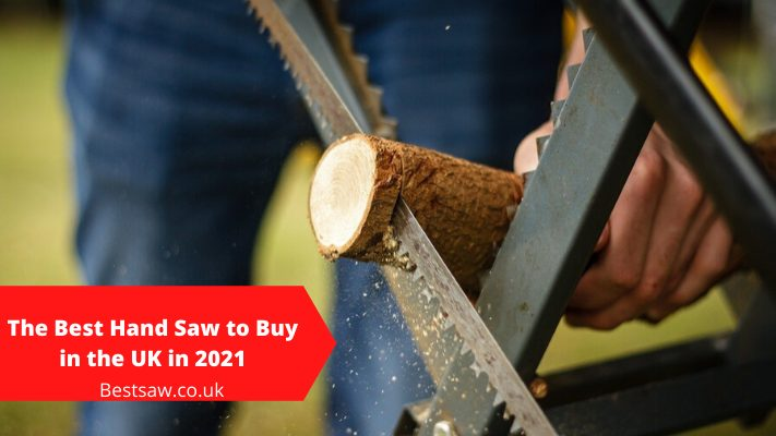 BEST HAND SAW REVIEWS UK- TOP PICKS TO CHOOSE IN 2021